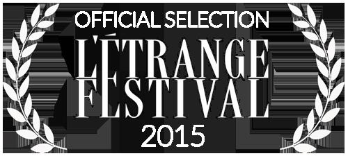 L'Etrange Festival 2015 Official Selection