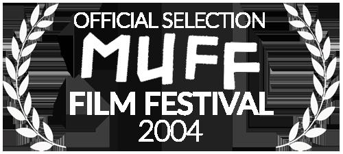 Melbourne Underground Film Festival 2004 Official Selection